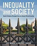 Readings on Social Inequality to Accompany Inequalities and Societies