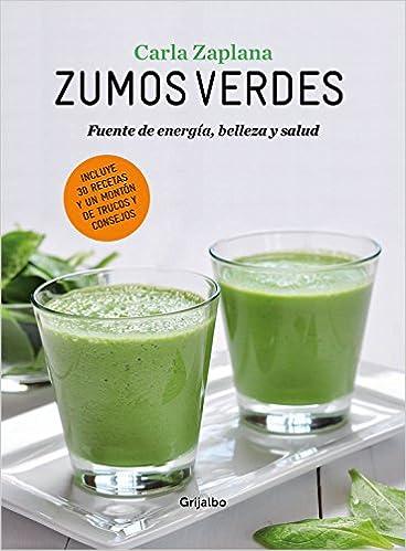 Zumos verdes: Fuentes de energía, belleza y salud Vivir mejor ...