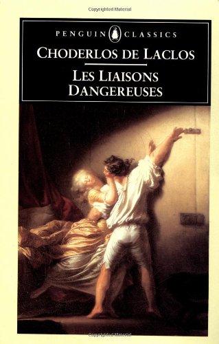 Les Liaisons Dangereuses (Penguin Classics)
