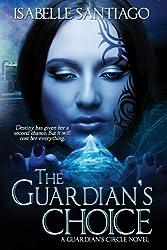 The Guardian's Choice (Guardian Circle Book 2)