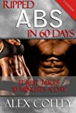 Ripped Abs In 60 days: It Just Takes 10 Minutes A day