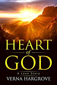 Heart of God: A Love Story