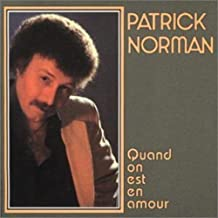 Patrick Norman//Quand On Est en Amour