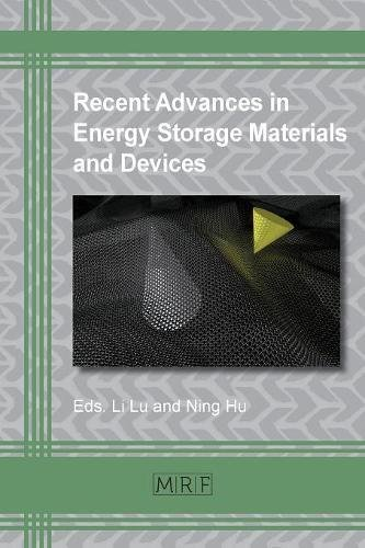 Recent Advances In Energy Storage Materials And Devices  Materials Research Foundations