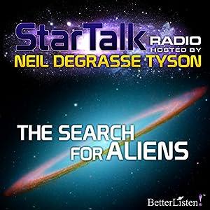 Star Talk Radio: The Search for Aliens Radio/TV Program