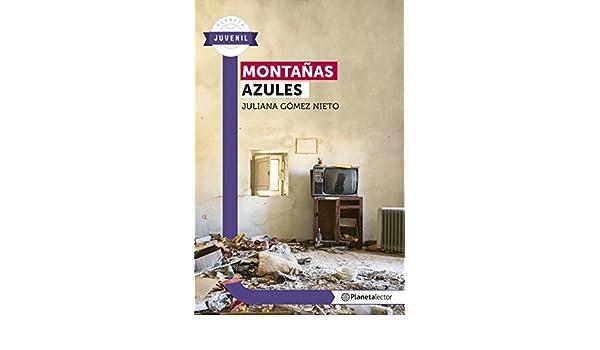Montañas azules - Planeta Lector eBook: Juliana Gómez: Amazon.es: Tienda Kindle