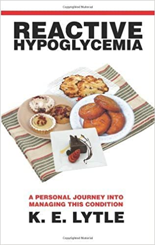 Book Reactive Hypoglycemia: A Personal Journey Into Managing This Condition by K. LYTLE (2007-10-15)