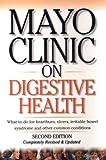 Mayo Clinic on Digestive Health, Kensington Publishing Corporation Staff and Mayo Clinic Staff, 1893005321