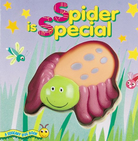 Spider is Special : Squeaky Bug Books