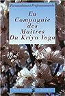 En compagnie des Maîtres du Kriya Yoga par Prajñanananda