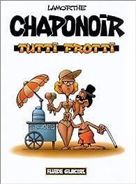 Chaponoir : Tutti Frotti par André Lamorthe