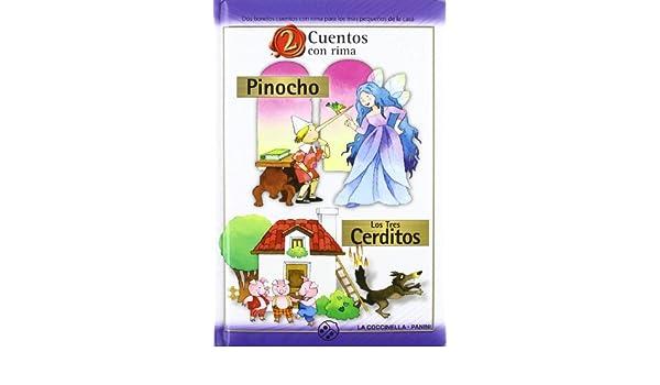 PINOCHO / TRES CERDITOS (2 CUENTOS CON RIMA): 9788877030764: Amazon.com: Books