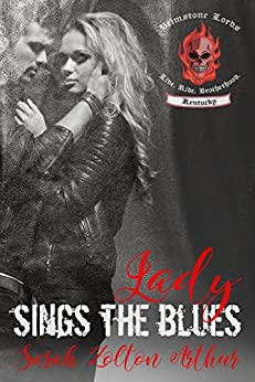 Lady Sings the Blues (Brimstone Lord MC Book 1) by [Zolton Arthur, Sarah]