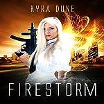 Firestorm: Crossfire, Book 2 | Kyra Dune