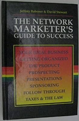 The Network Marketer's Guide to Success