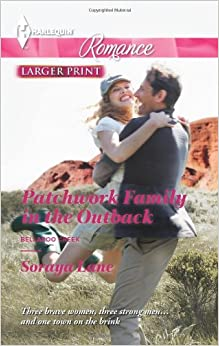 Patchwork Family in the Outback (Harlequin Romance Large Print)