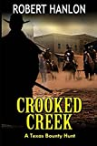 Crooked Creek: A Texas Bounty Hunter