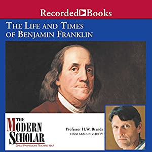 The Life and Times of Benjamin Franklin Lecture
