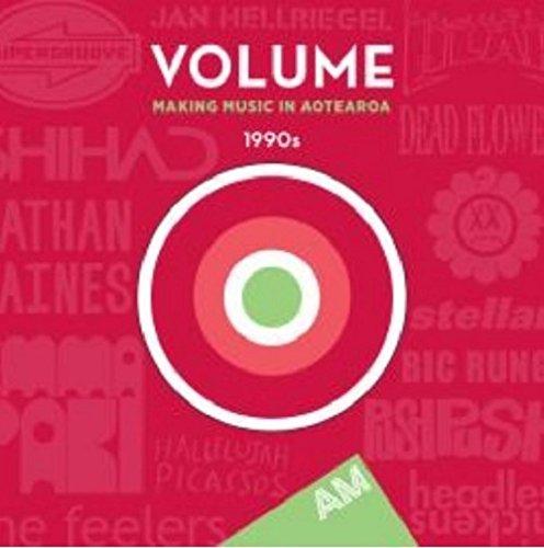 Volume : Making Music In Aotearoa 1990's (2CD)