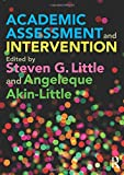 Academic Assessment and Intervention 1st Edition