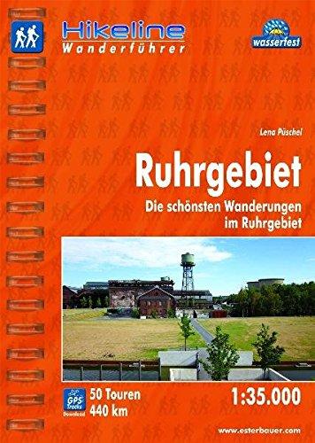 Hikeline Wanderführer Ruhrgebiet 1 : 35 000, wasserfest und reißfest, GPS zum Download