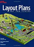 Layout Plans for Toy Trains, Kalmbach Publishing Co. Staff, 0897785150