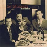 Goodfellas by Joey Defrancesco (2004-09-24)