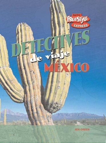 México (Detectives de viaje) (Spanish Edition) PDF