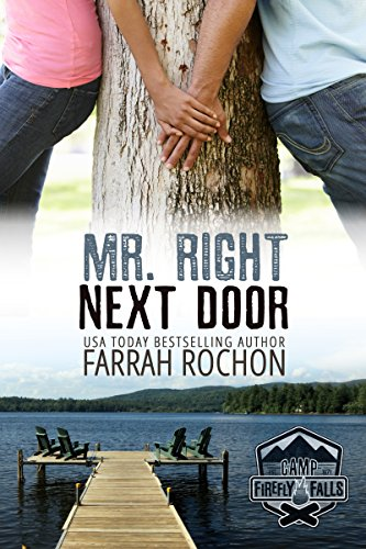 Mr. Right Next Door (Camp Firefly Falls Book 6)