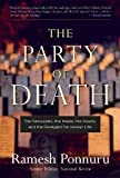 Kyпить The Party of Death: The Democrats, the Media, the Courts, and the Disregard for Human Life на Amazon.com