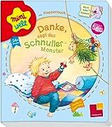 Miniwelt: Klappenbuch. Danke, sagt das Schnuller-Monster: Mit 10 tollen Klappen!