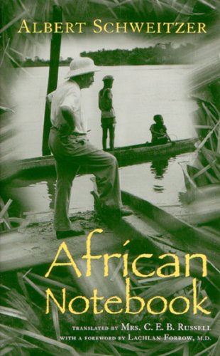 African Notebook (Albert Schweitzer Library)