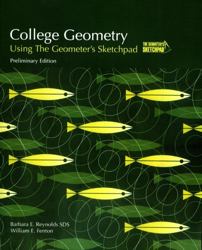 Fenton Key - College Geometry: Using The Geometer's Sketchpad (Key Curriculum Press)