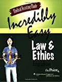 Medical Assisting Made Incredibly Easy! Law and Ethics (Medical Assisting Made Incredibly Easy!): Law and Ethics (Medical Assisting Made Incredibly Easy!)