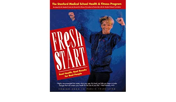 Fresh Start: The Stanford Medical School Health and Fitness Program