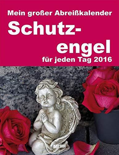 Abreißkalender Schutzengel 2016