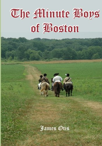 Read Online The Minute Boys of Boston pdf