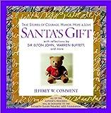 Santa's Gift, Jeffrey W. Comment, 0471225150