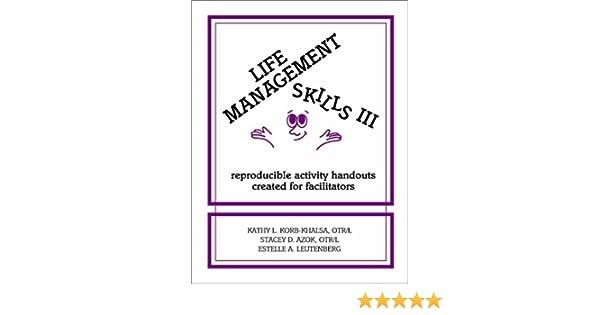 Life Management Skills III: Reproducible Activity Handouts Created ...