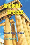 Ancient Greece: Greek Dark Ages (Photo Book)