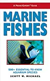 A PocketExpert Guide to Marine Fishes: 500+ Essential-To-Know Aquarium Species