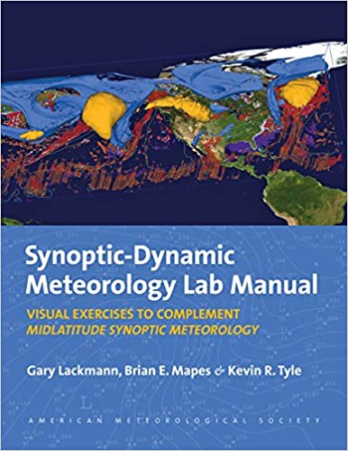 Synoptic-Dynamic Meteorology Lab Manual: Visual Exercises to
