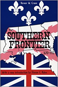 Book The Southern Frontier 1670-1732