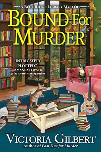 Bound for Murder: A Blue Ridge Library Mystery by [Gilbert, Victoria]