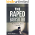 The Raped Babysitter: The Harrowing Tale of a Teenager