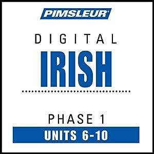 Irish Phase 1, Unit 06-10 Audiobook