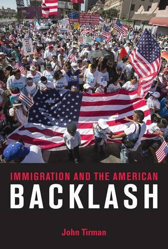 Immigration and the American Backlash (The MIT Press)