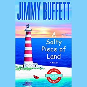 A Salty Piece of Land Audiobook