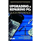 Upgrading & Repairing PCs Quick Reference