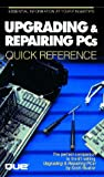 Upgrading and Repairing PCs Quick Reference, Scott Mueller, 1565297369